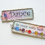 'Dance to Your Own Beat' Two-Sided Soldered Pendant