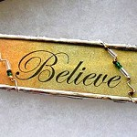 'Believe in magic' Two-Sided Soldered Pendant